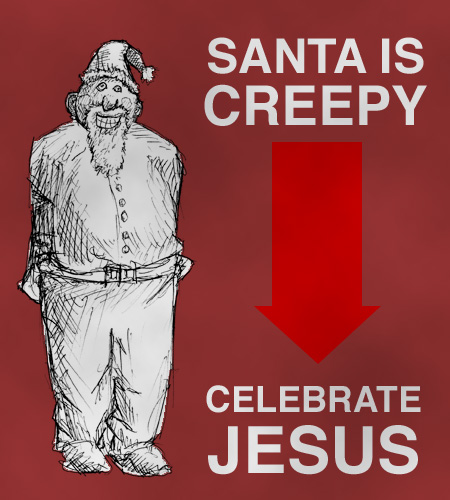 Santa is Creepy